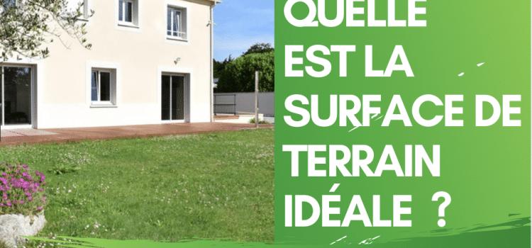 Quelle surface de terrain pour construire une maison ?